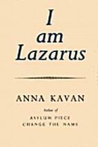 I Am Lazarus: Stories by Anna Kavan
