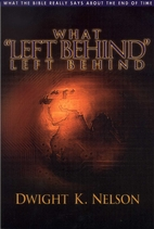 What Left behind left behind by Dwight K.…