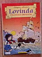 Lovinda. Piratenes dronning by François…