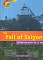 The Fall of Saigon (Turning Points in…