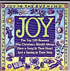 Joy in the Morning, Joy in the Evening, Joy…