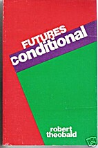 Futures Conditional by Robert A. Theobald