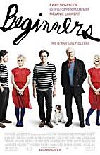 Beginners [2010 film] by Mike Mills