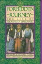 Forbidden Journey: The Life of Alexandra…
