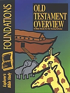 Foundations : Old Testament Overview