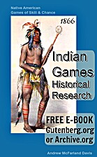 Indian Games : an historical research by…
