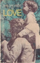 The Greatest is Love: A Paraphrased New…