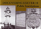 Discovering Exeter 10 - Public Inscriptions…