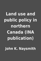 Land use and public policy in northern…