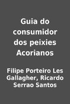 Guia do consumidor dos peixies Acorianos by…