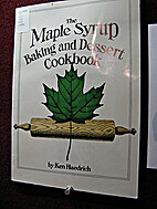 Maple Syrup Baking and Dessert Cookbook by…