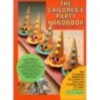 The Children's Party Handbook: Fantasy,…