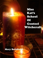 Miss Kat's School of Genteel Witchcraft by…