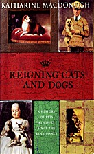 Reigning cats and dogs by Katharine…