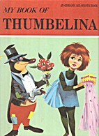 My Book of Thumbelina by Giovetti