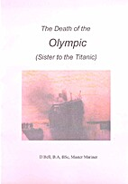 The Death of the Olympic (Sister to the…
