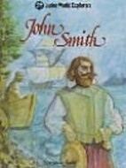 John Smith: A World Explorer by Charles…
