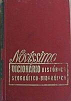 Novíssimo Dicionário Histórico,…