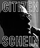 Citizen Schein by Lars Ilshammar