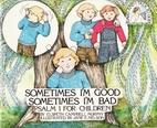 Sometimes I'm Good Sometimes I'm Bad by…