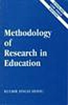 Methodology Of Research In Education by K.S.…
