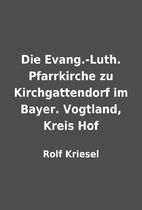 Die Evang.-Luth. Pfarrkirche zu…