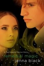 Remedial Magic by Jenna Black