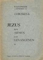 Jezus bij de armen en de gevangenen :…
