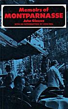 Memoirs of Montparnasse by John Glassic