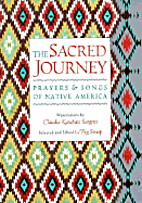 The Sacred Journey: Prayers & Songs of…