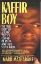 Kaffir Boy: An Autobiography--The True Story…