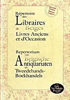 Répertoire des Libraires Belges de Livres…