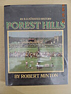 Forest Hills : an illustrated history by…