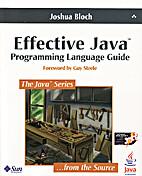 Effective Java: Programming Language Guide…