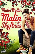 Malin från Skaftnäs by Malin Wollin