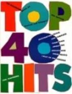 The Billboard Book of Top 40 Hits by Joel…