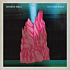 The High Road - Single by Broken Bells