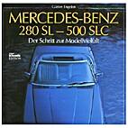 Mercedes Benz 280 SL - 500 SLC: Der Schritt…