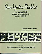 San Ysidro pueblos;: Two Prehistoric Pueblo…