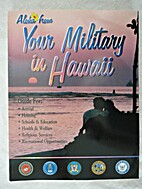 Aloha from Your Military in Hawaii, Guide…
