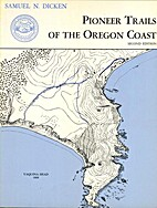 Pioneer Trails of the Oregon Coast, by…