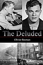 The Deluded by Olivier Bosman