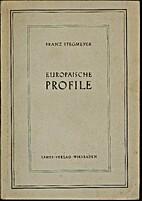 Europäische Profile. Essays by Franz…