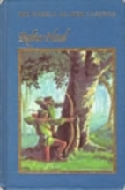 Robin Hood (The Weekly Reader Classics) by…