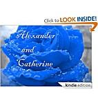 Catherine and Alexander by Jenna Brazel