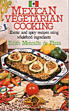 Mexican Vegetarian Cooking (A Thorsons…
