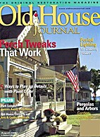 The Old-House Journal. Vol. XXXIV No. 4…
