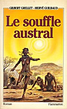 Le souffle austral by Gilbert Grellet