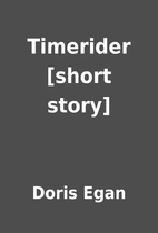Timerider [short story] by Doris Egan