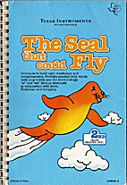 The Seal That Could Fly by Foresman and…